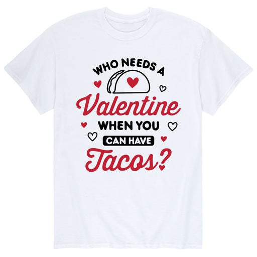 Who Needs a Valentine - Men's Short Sleeve T-Shirt