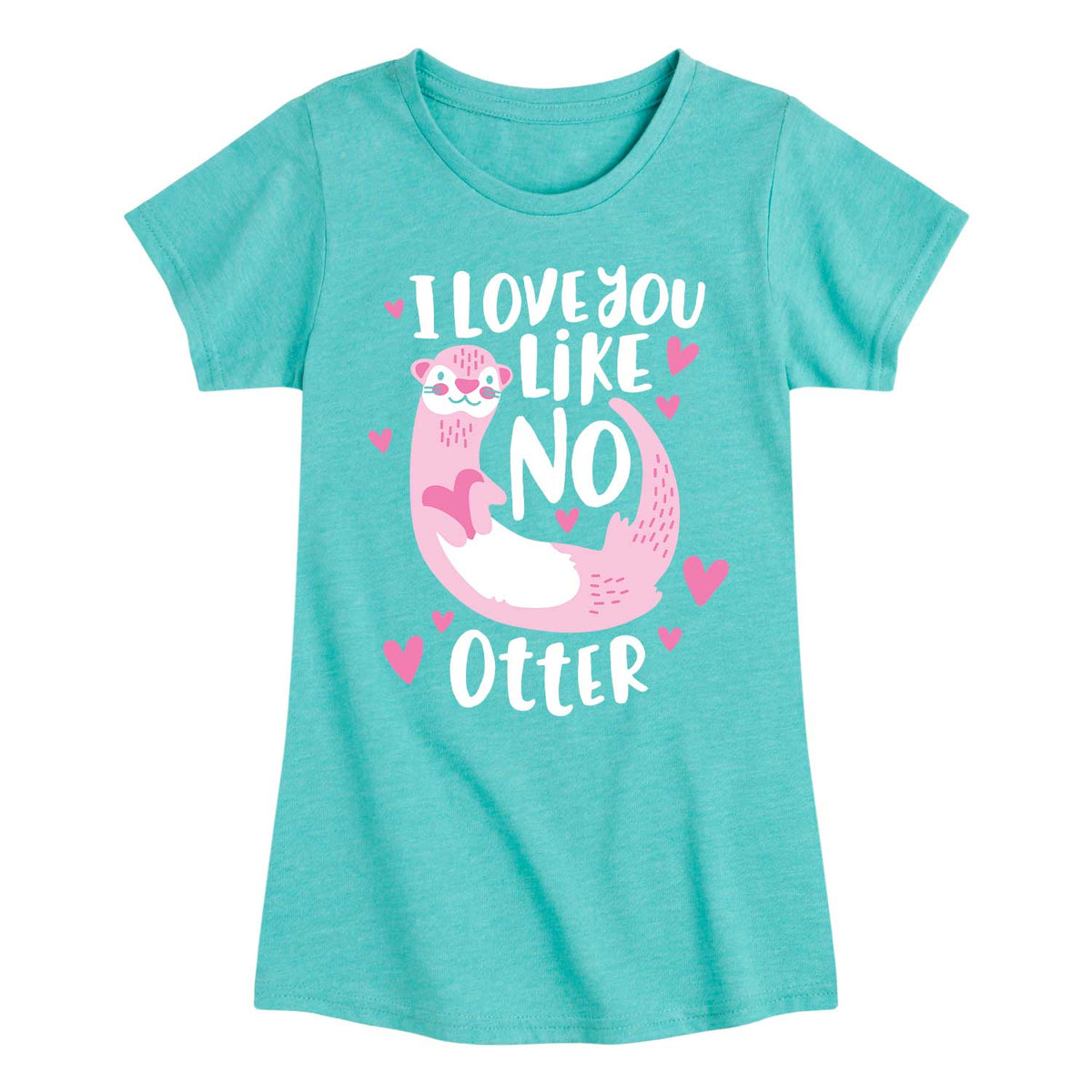 Like No Otter - Youth & Toddler Girls Short Sleeve T-Shirt