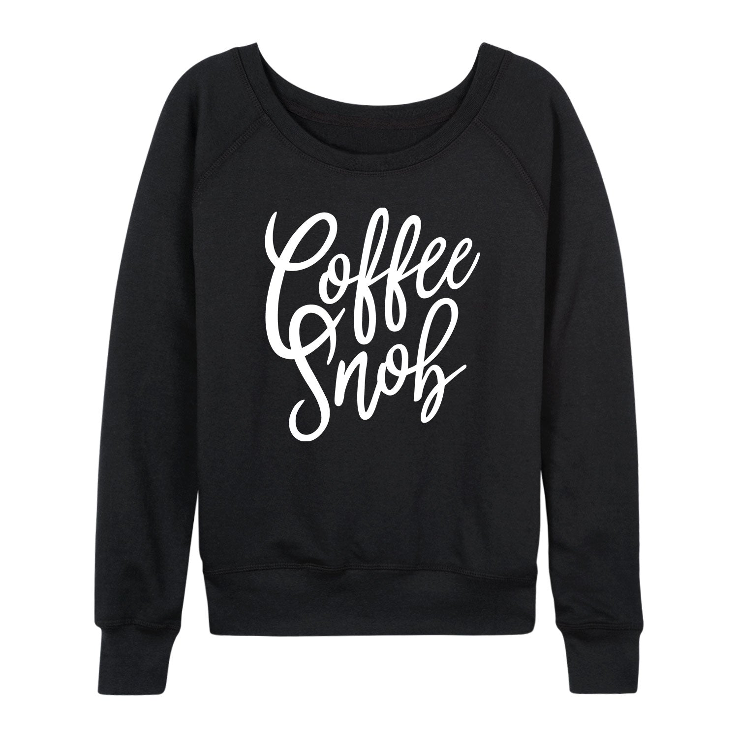 Coffee Snob - Women's Slouchy