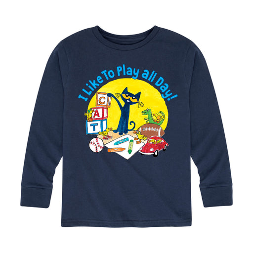 Pete The Cat I Like To Play All Day- Toddler Long Sleeve T-Shirt