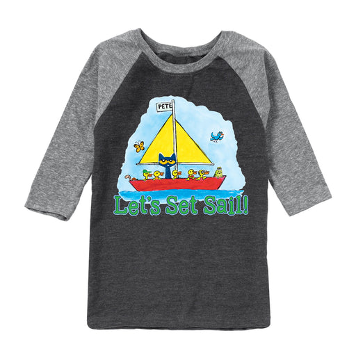 Pete The Cat Let's Set Sail- Toddler Raglan