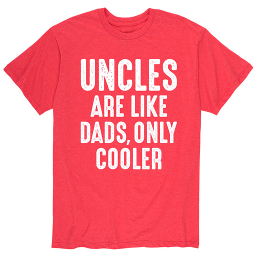 Uncles Are Like Dads - Men's Short Sleeve T-Shirt