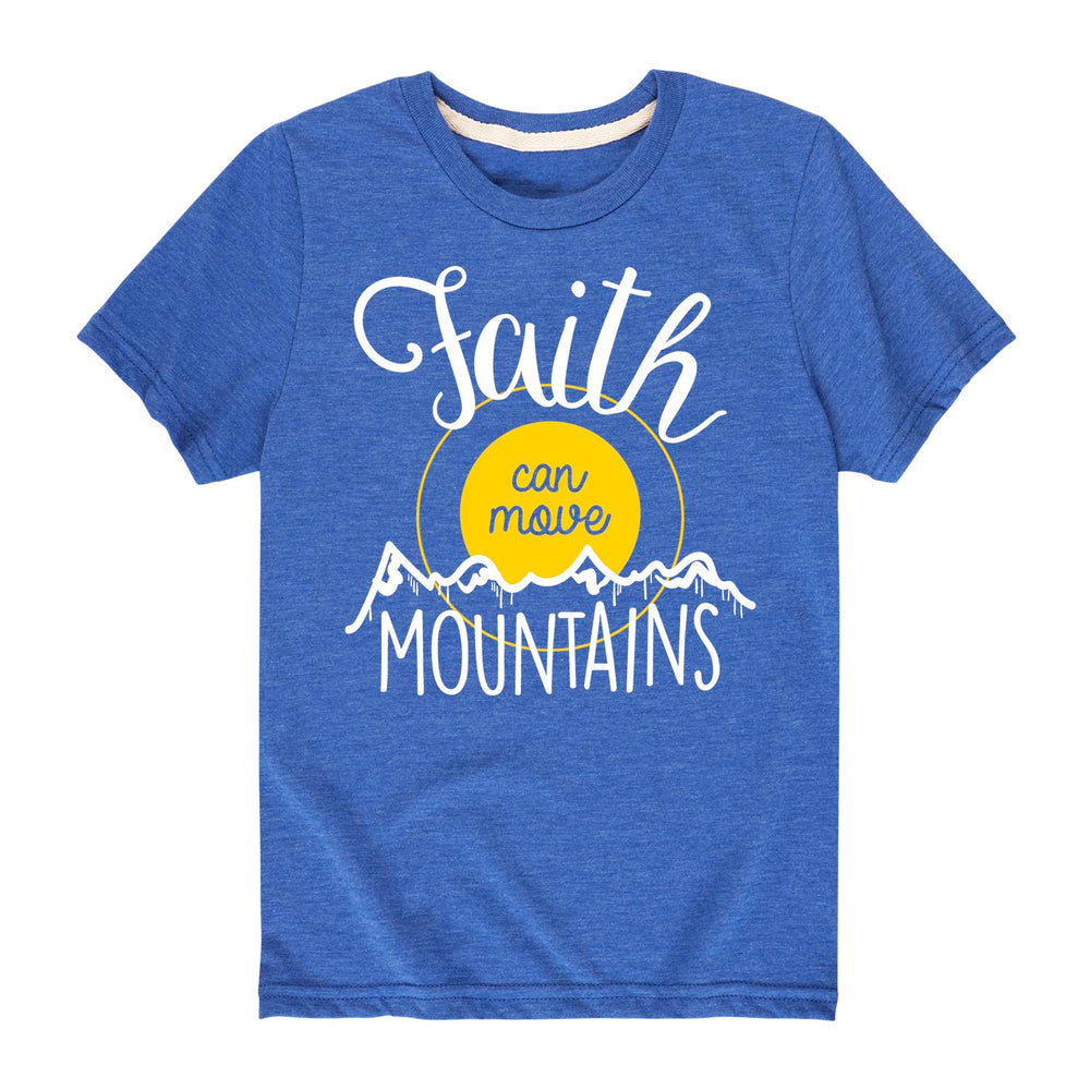 Faith Can Move Mountains - Youth & Toddler Short Sleeve T-Shirt