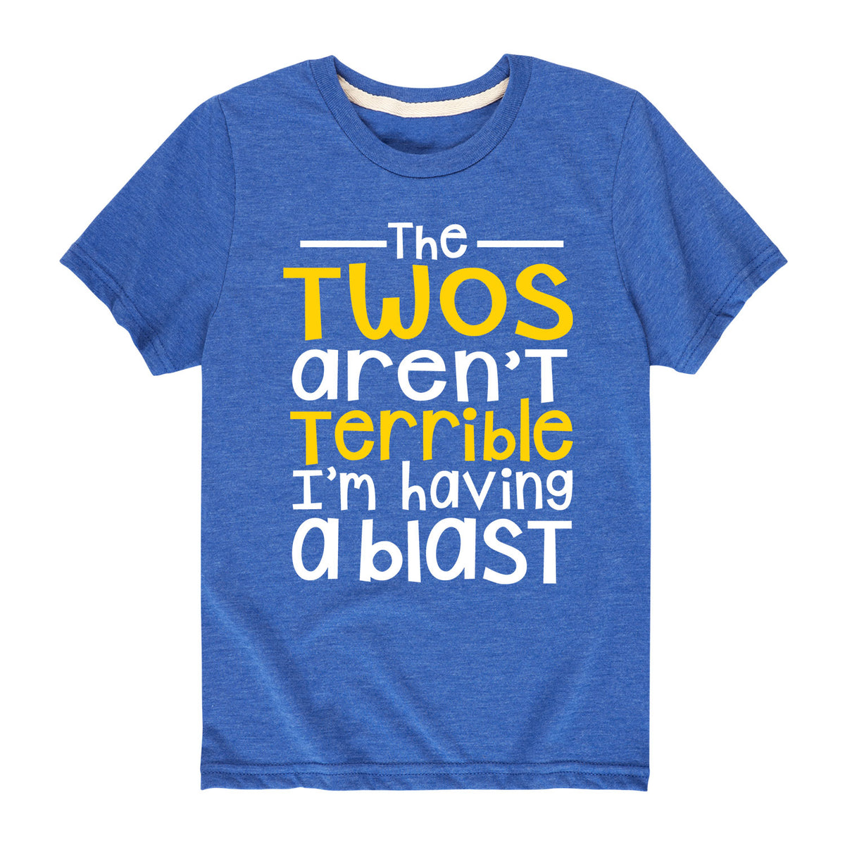 The Twos Aren't Terrible Having A Blast - Youth & Toddler Short Sleeve T-Shirt