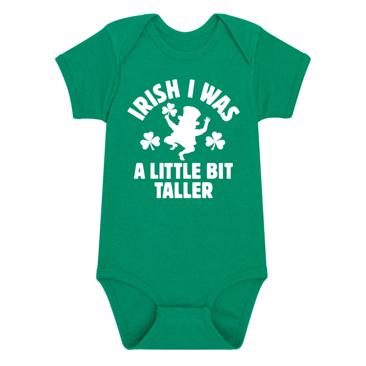 Irish I Was a Little Bit Taller - Infant One Piece