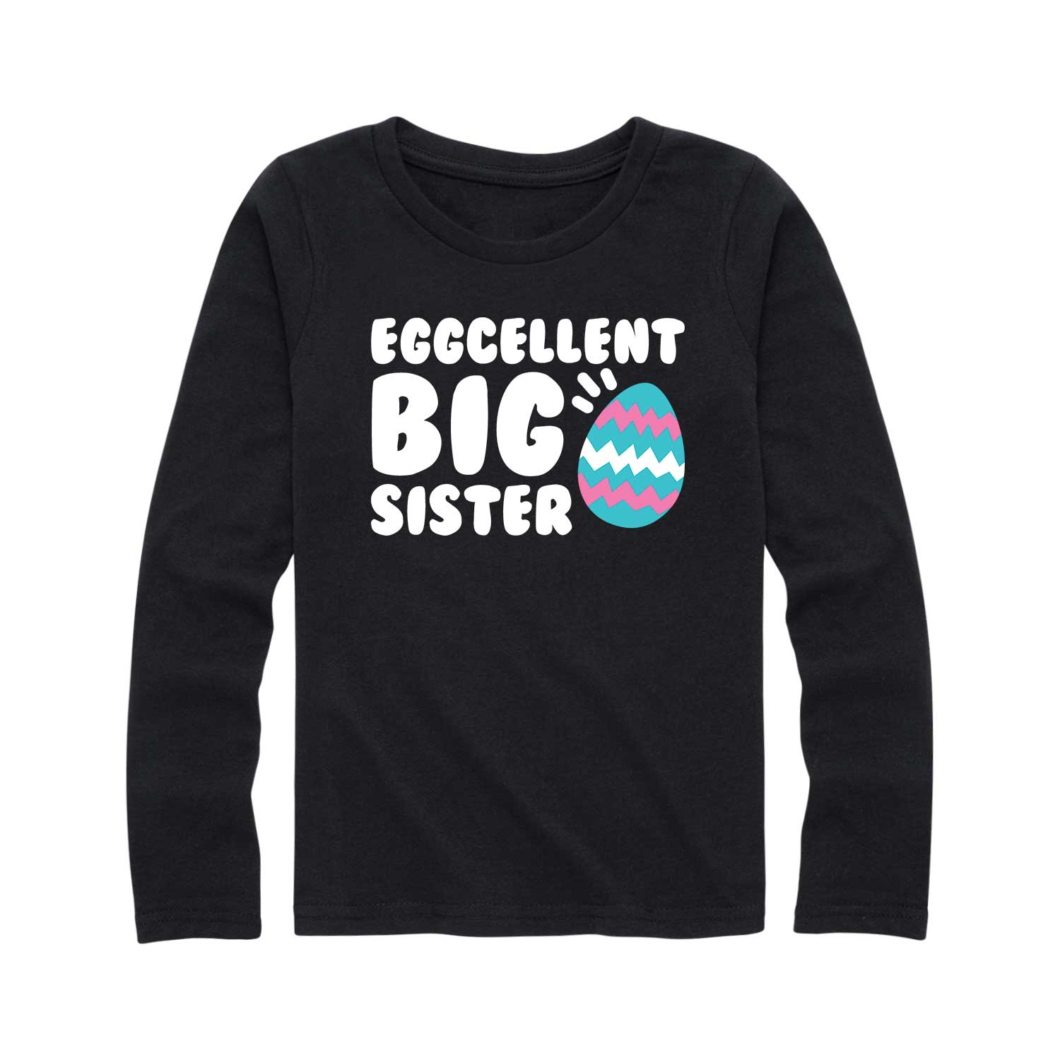 Eggcellent Big Sister - Youth Girl Long Sleeve T-Shirt
