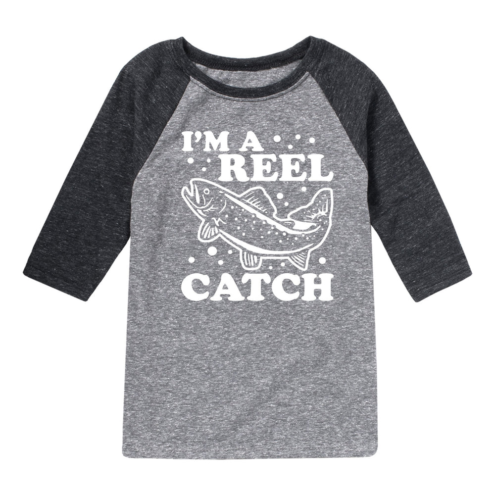 I'm A Reel Catch - Youth & Toddler Raglan