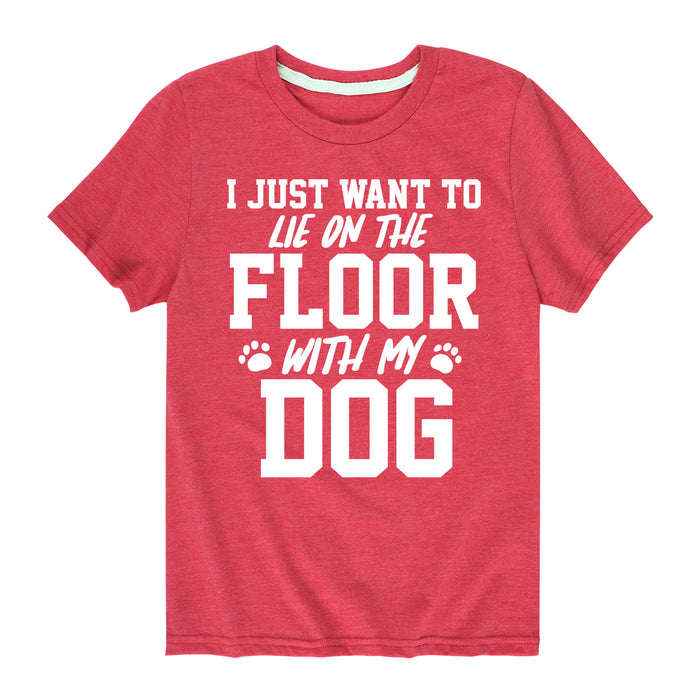 On The Floor With My Dog - Youth & Toddler Short Sleeve T-Shirt
