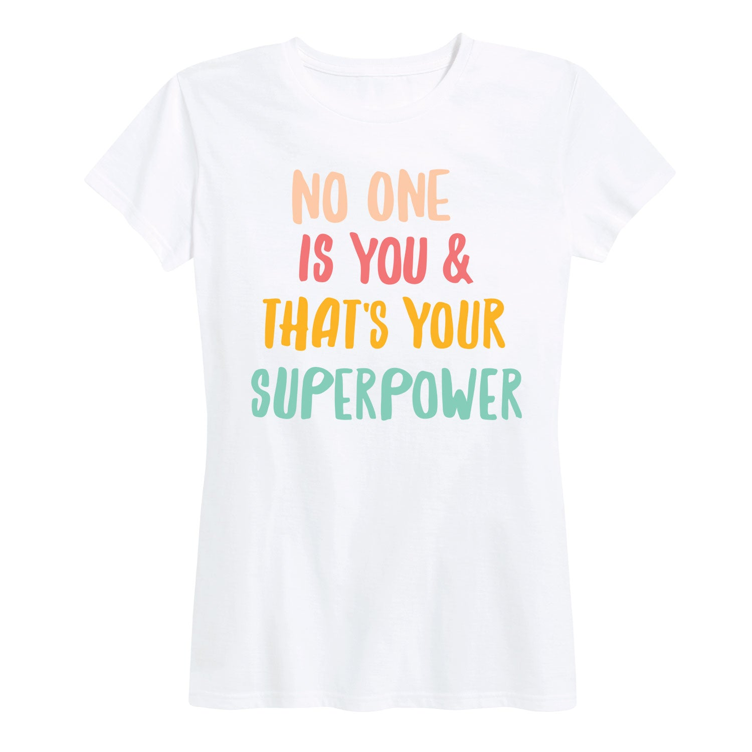 No One is You Superpower - Women's Short Sleeve T-Shirt