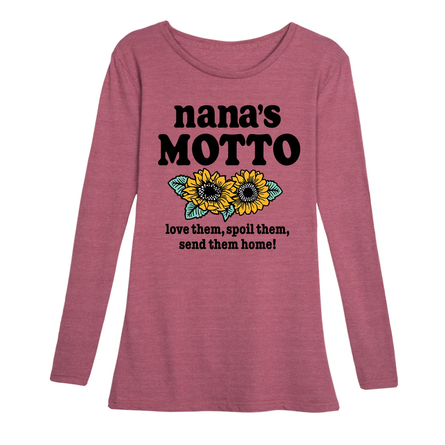Nanas Motto - Women's Long Sleeve T-Shirt