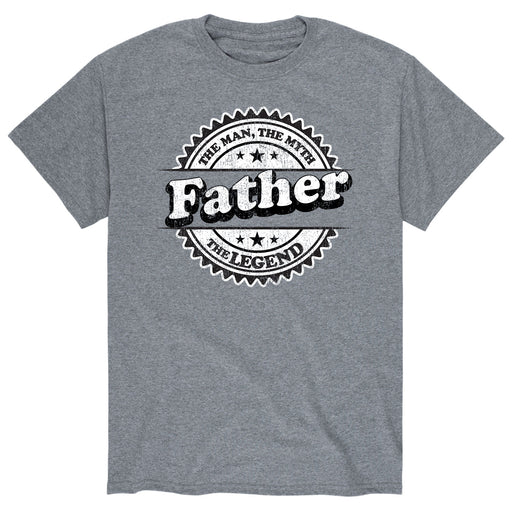 Father The Man The Myth The Legend - Men's Short Sleeve T-Shirt