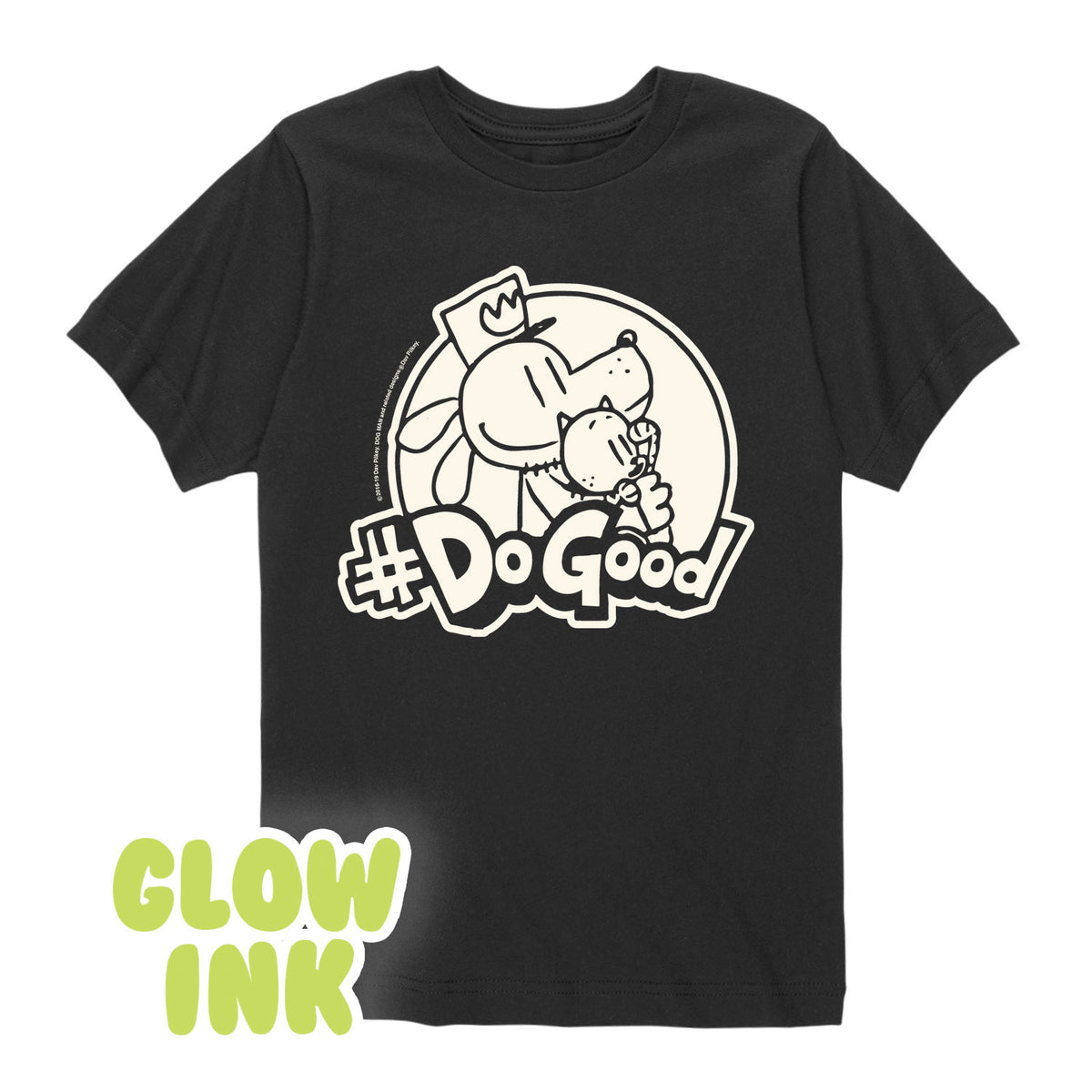 Dog Man - #DoGood, Glow In The Dark - Toddler Short Sleeve T-Shirt