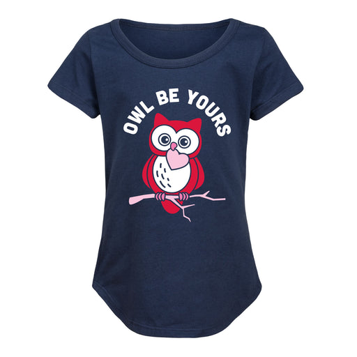 Owl Be Yours - Toddler Girl Short Sleeve T-Shirt