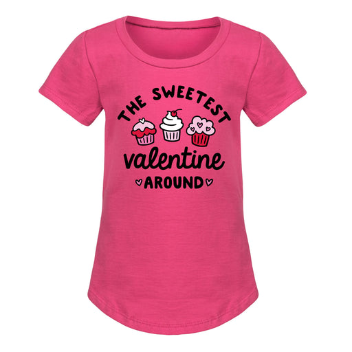 The Sweetest Valentine Around - Toddler Girl Short Sleeve T-Shirt