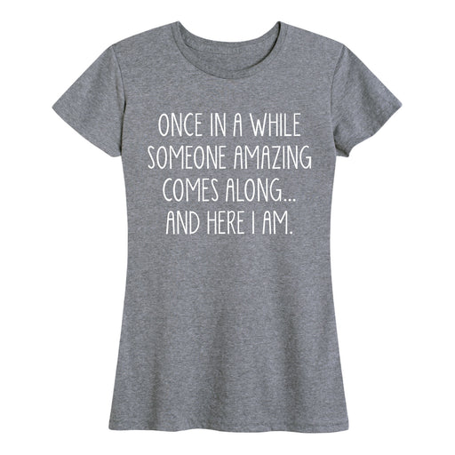 Once In A While - Women's Short Sleeve T-Shirt