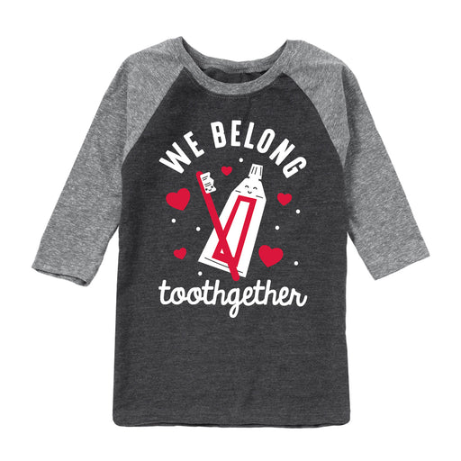 We Belong Toothgether - Youth Raglan