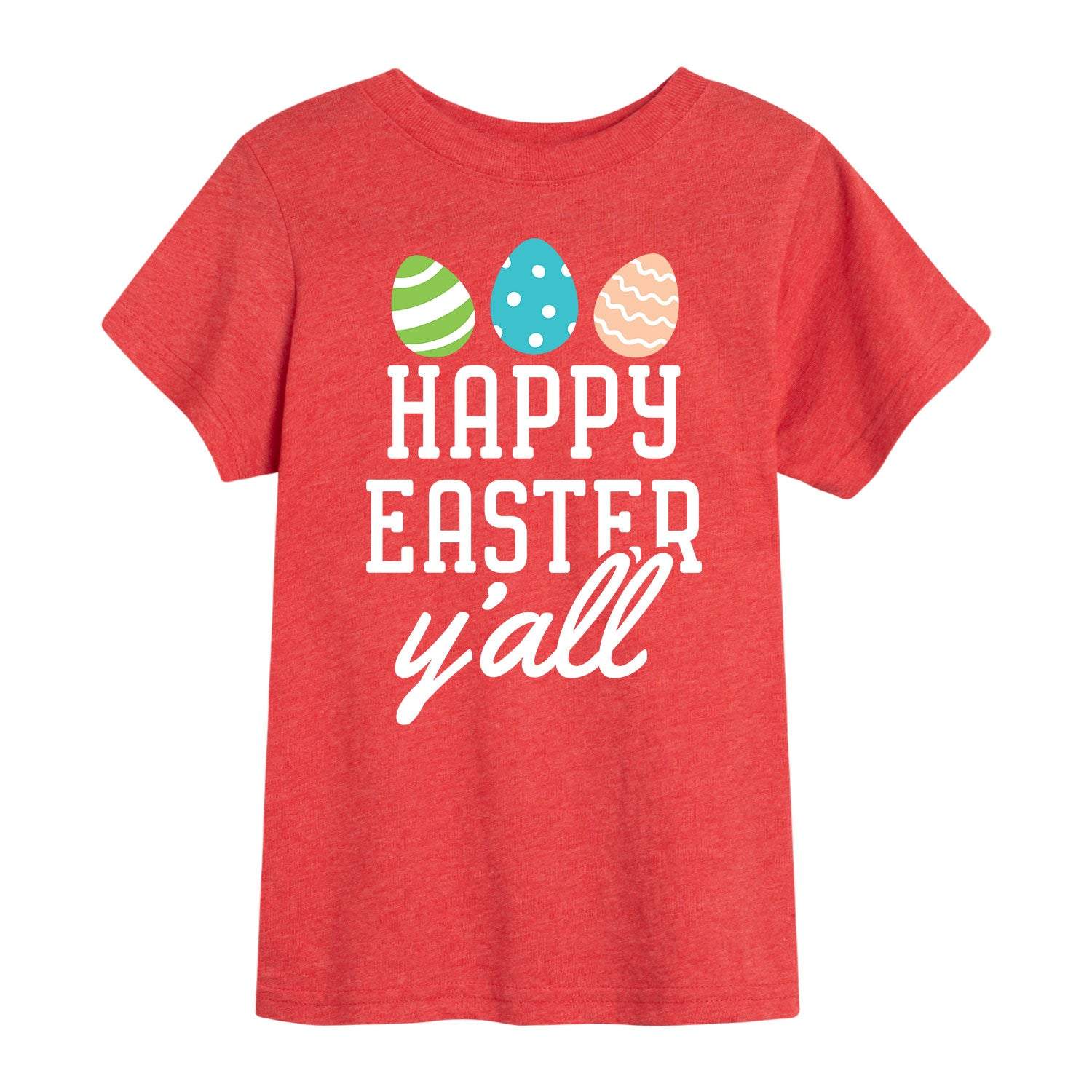 Happy Easter Y'all - Toddler Short Sleeve T-Shirt