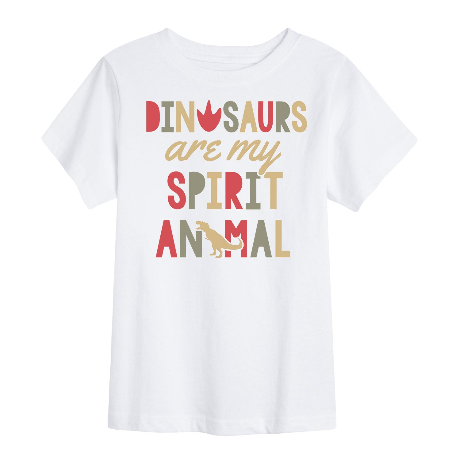 Dinosaurs Are My Spirit Animal - Toddler Short Sleeve T-Shirt
