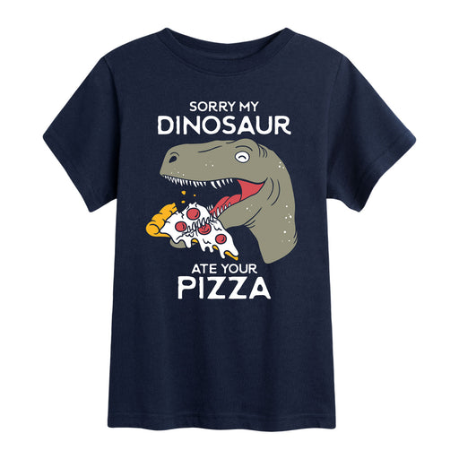 Sorry My Dinosaur Ate Your Pizza - Toddler Short Sleeve T-Shirt