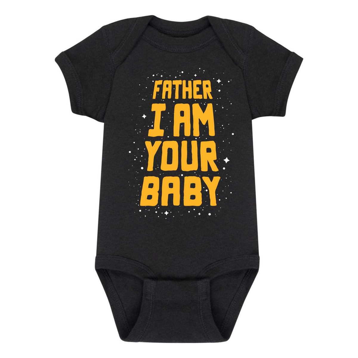 Father I Am Your Baby - Infant One Piece