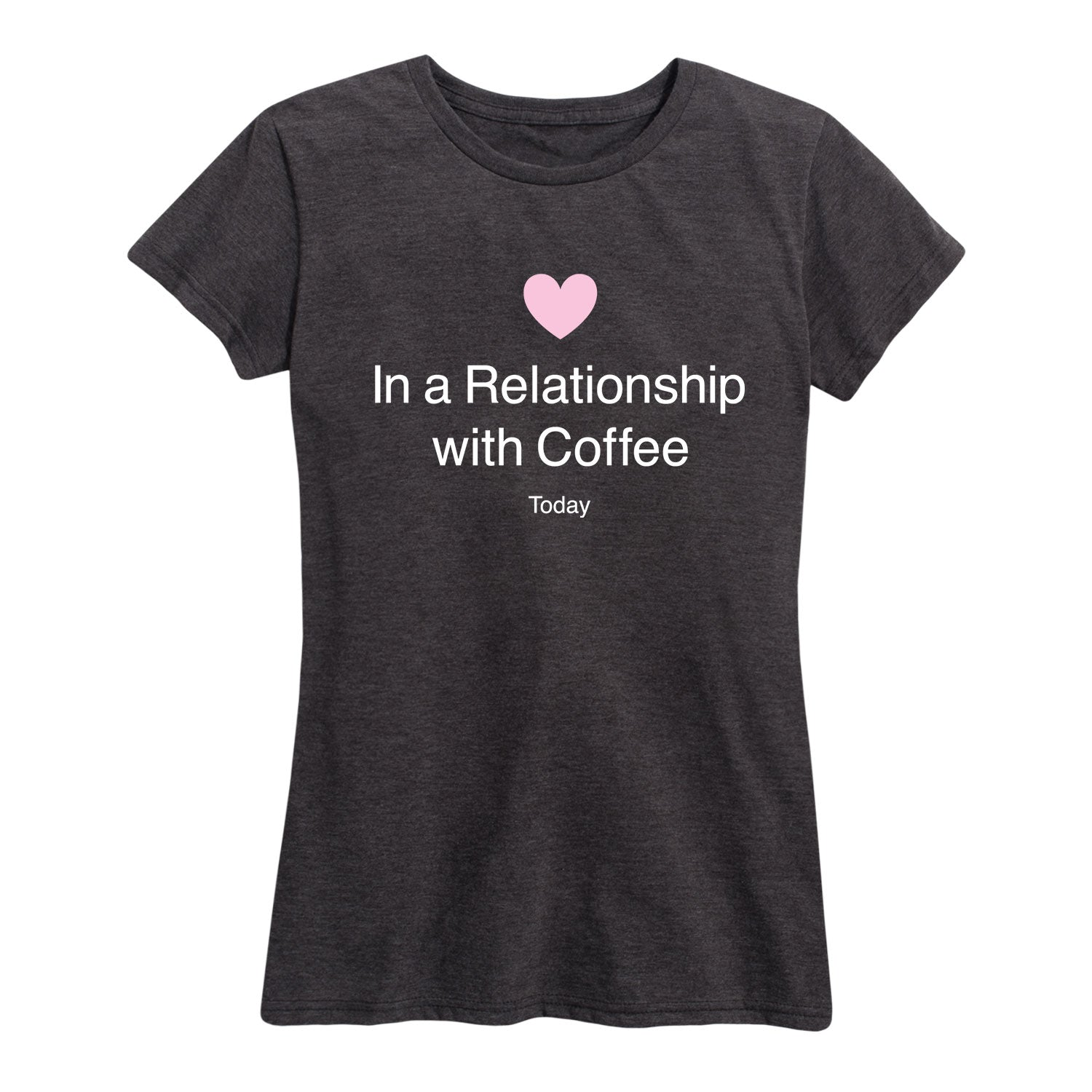 In A Relationship With Coffee - Women's Short Sleeve T-Shirt