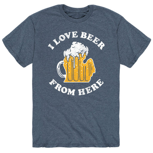I Love Beer From Here Michigan - Men's Short Sleeve T-Shirt