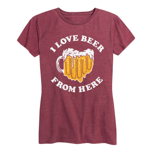 I Love Beer From Here Ohio - Women's Short Sleeve T-Shirt