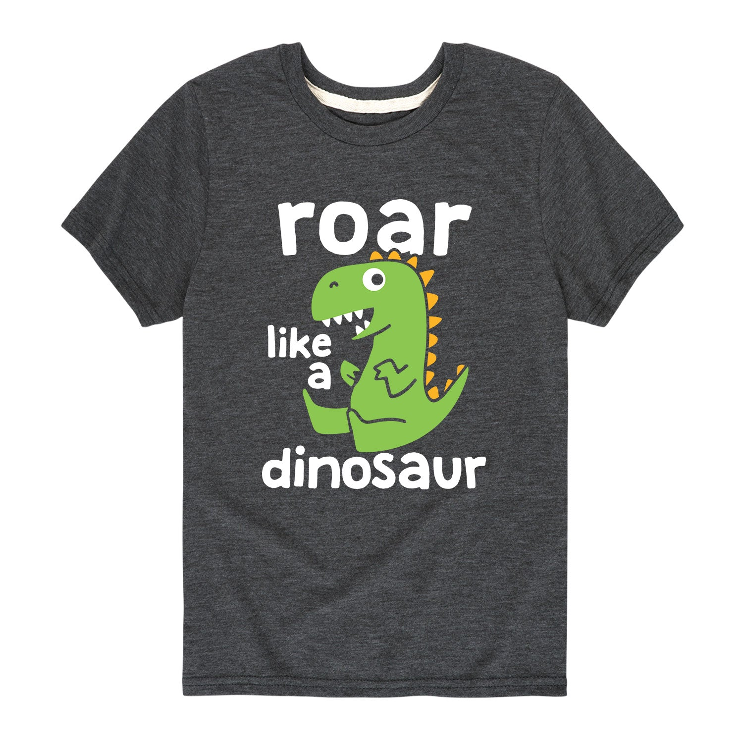 Roar Like a Dinosaur - Toddler Short Sleeve T-Shirt
