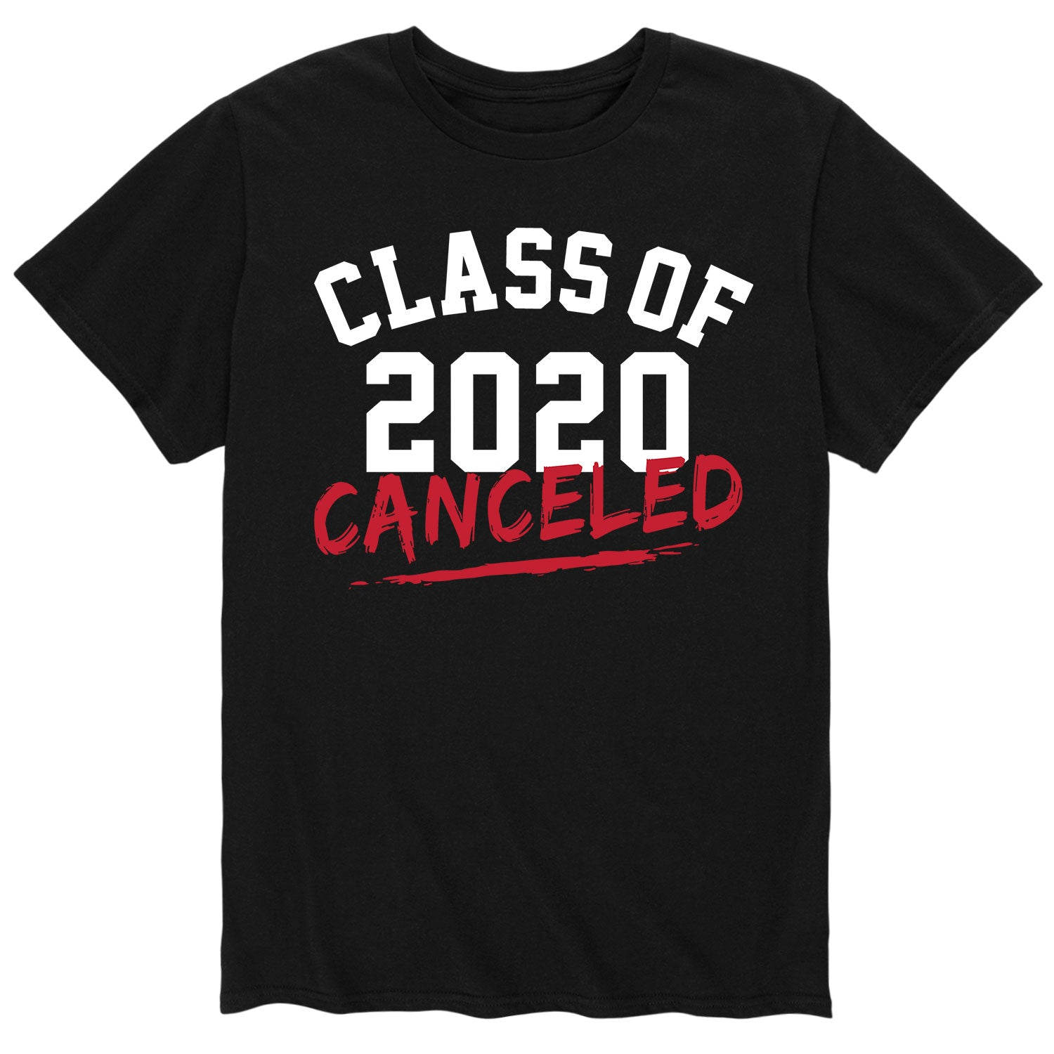 Class of 2020 Cancelled - Men's Short Sleeve T-Shirt