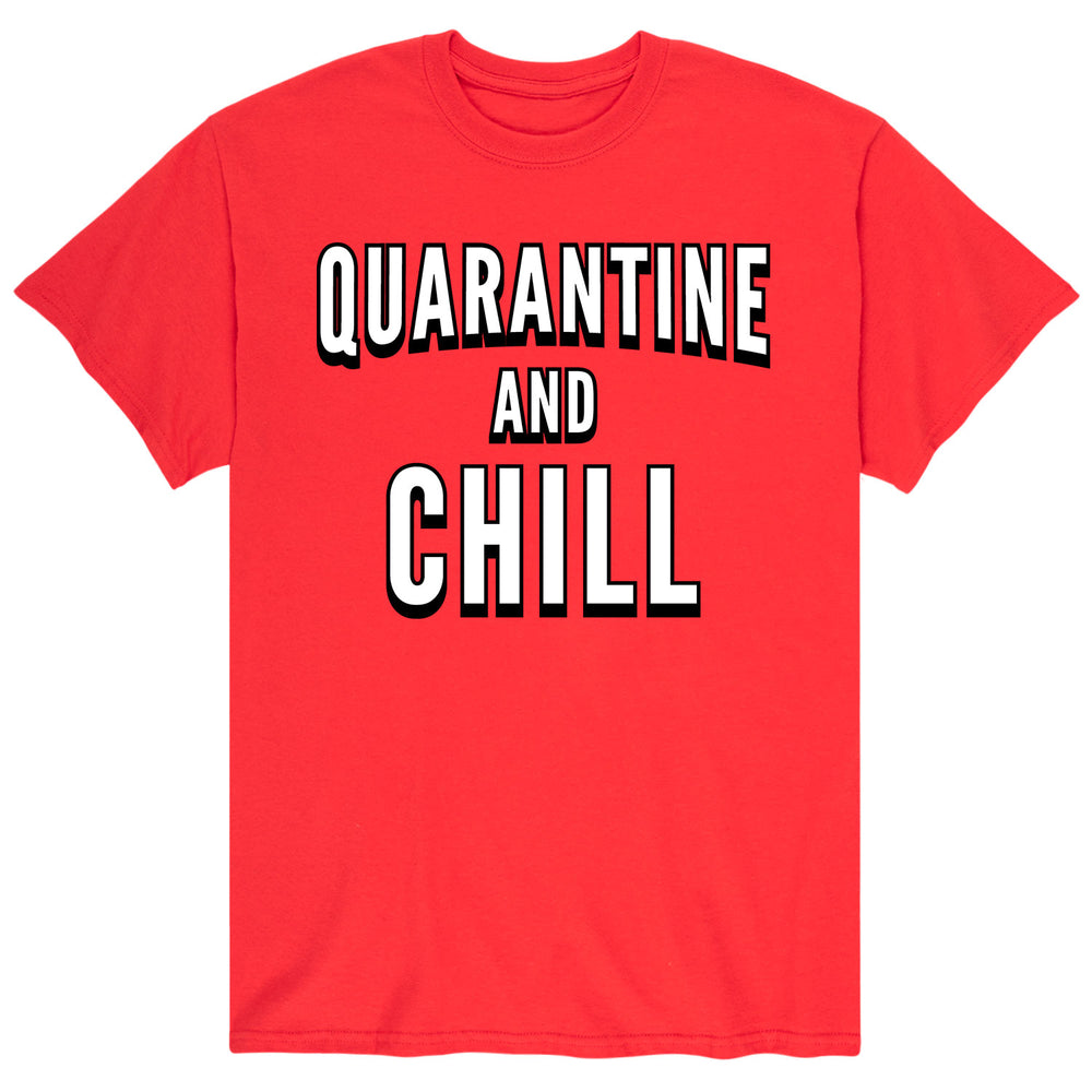 Quarantine And Chill - Men's Short Sleeve T-Shirt