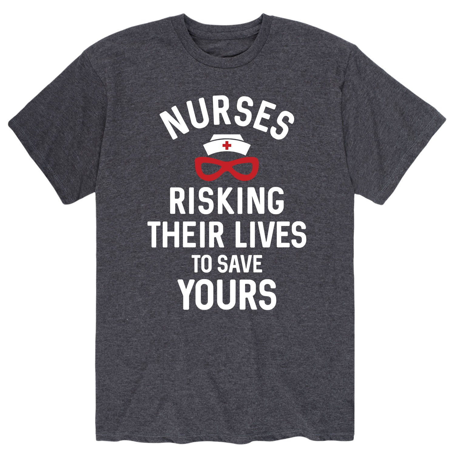 Risking their Lives Nurses - Men's Short Sleeve T-Shirt