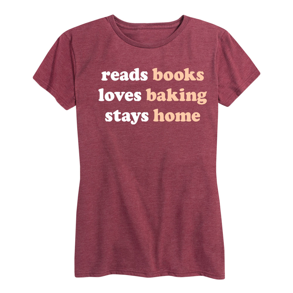 Reads Books Loves Baking Stays Home - Women's Short Sleeve T-Shirt