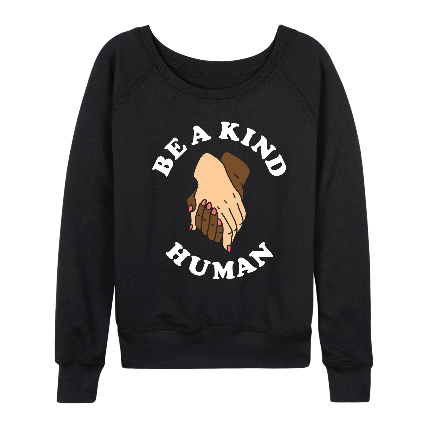 Be A Kind Human - Women's Slouchy
