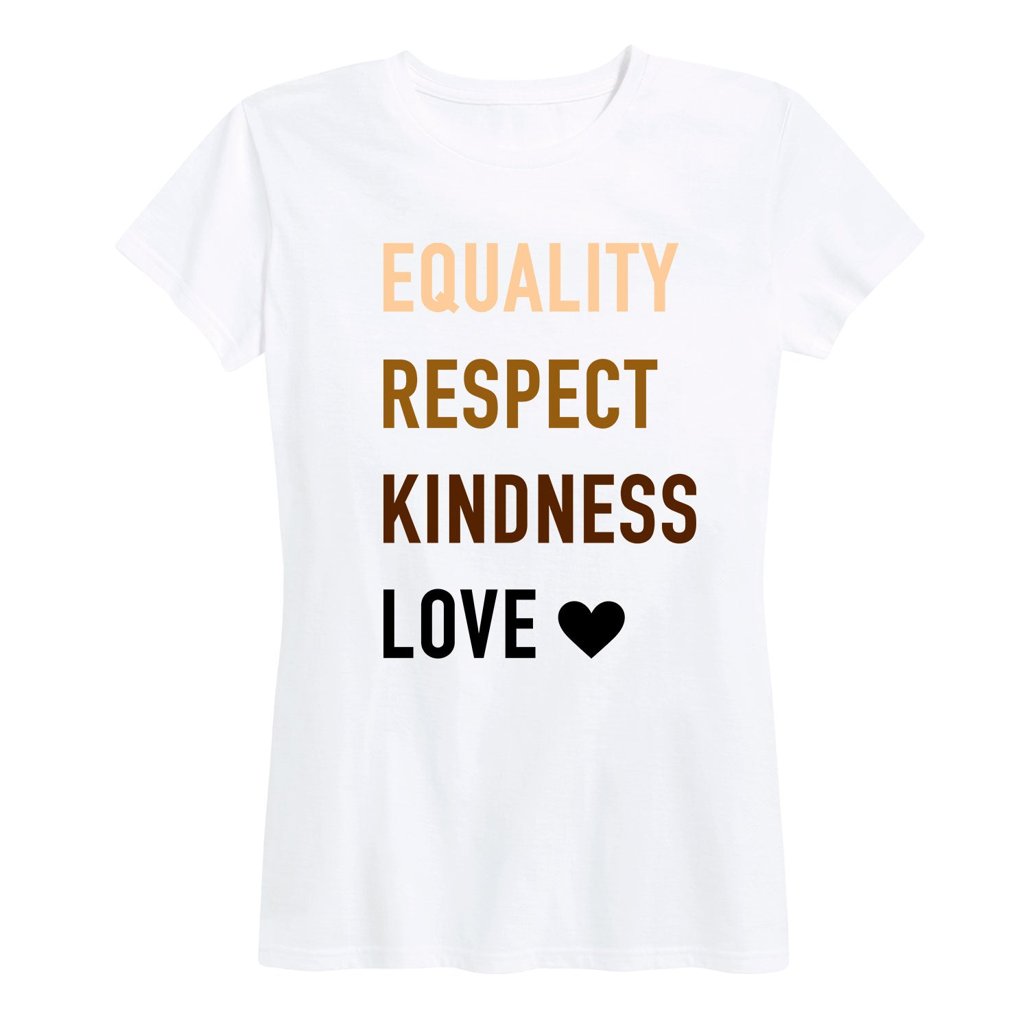 Equality Respect Kindness Love - Women's Short Sleeve T-Shirt