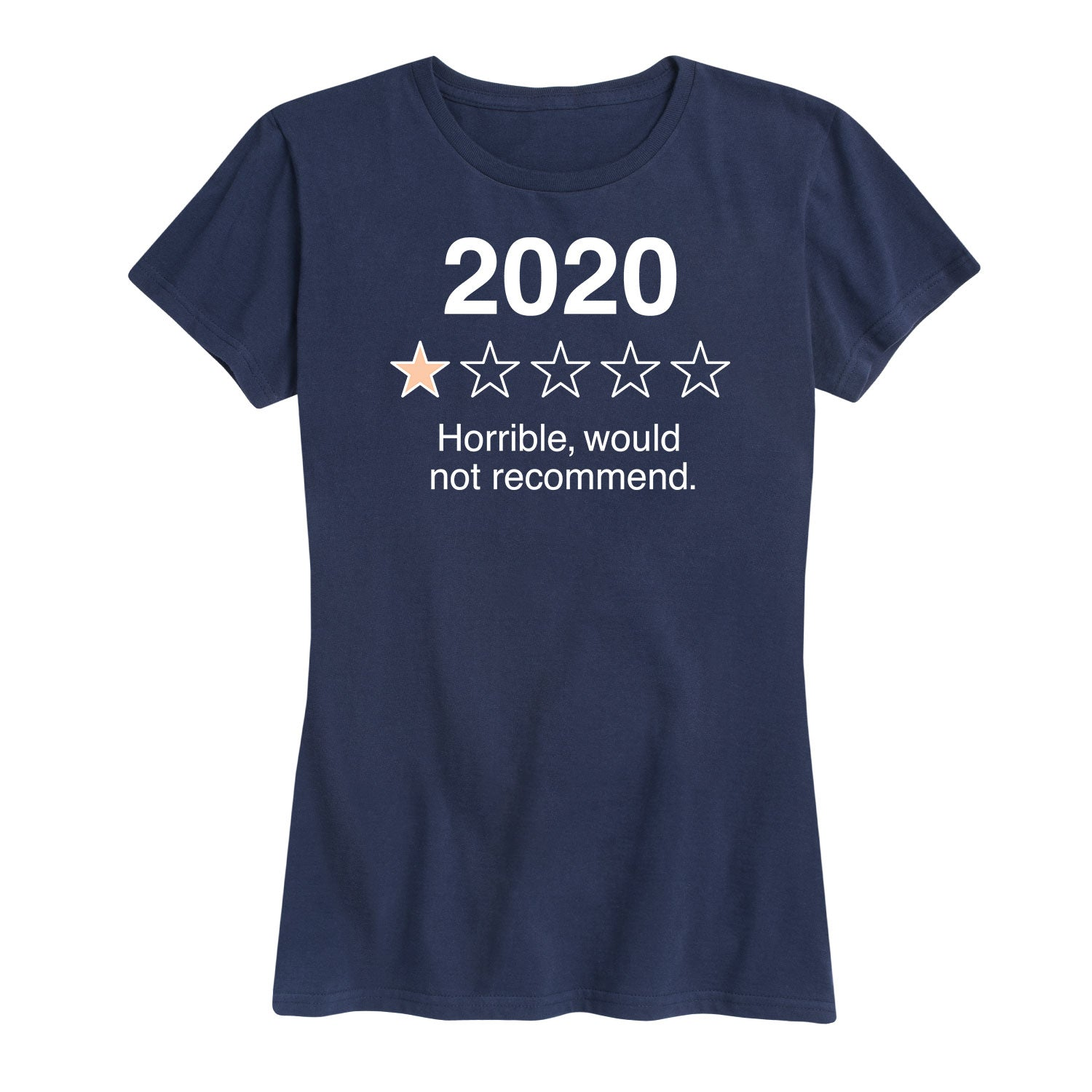2020 Would Not Recommend - Women's Short Sleeve T-Shirt