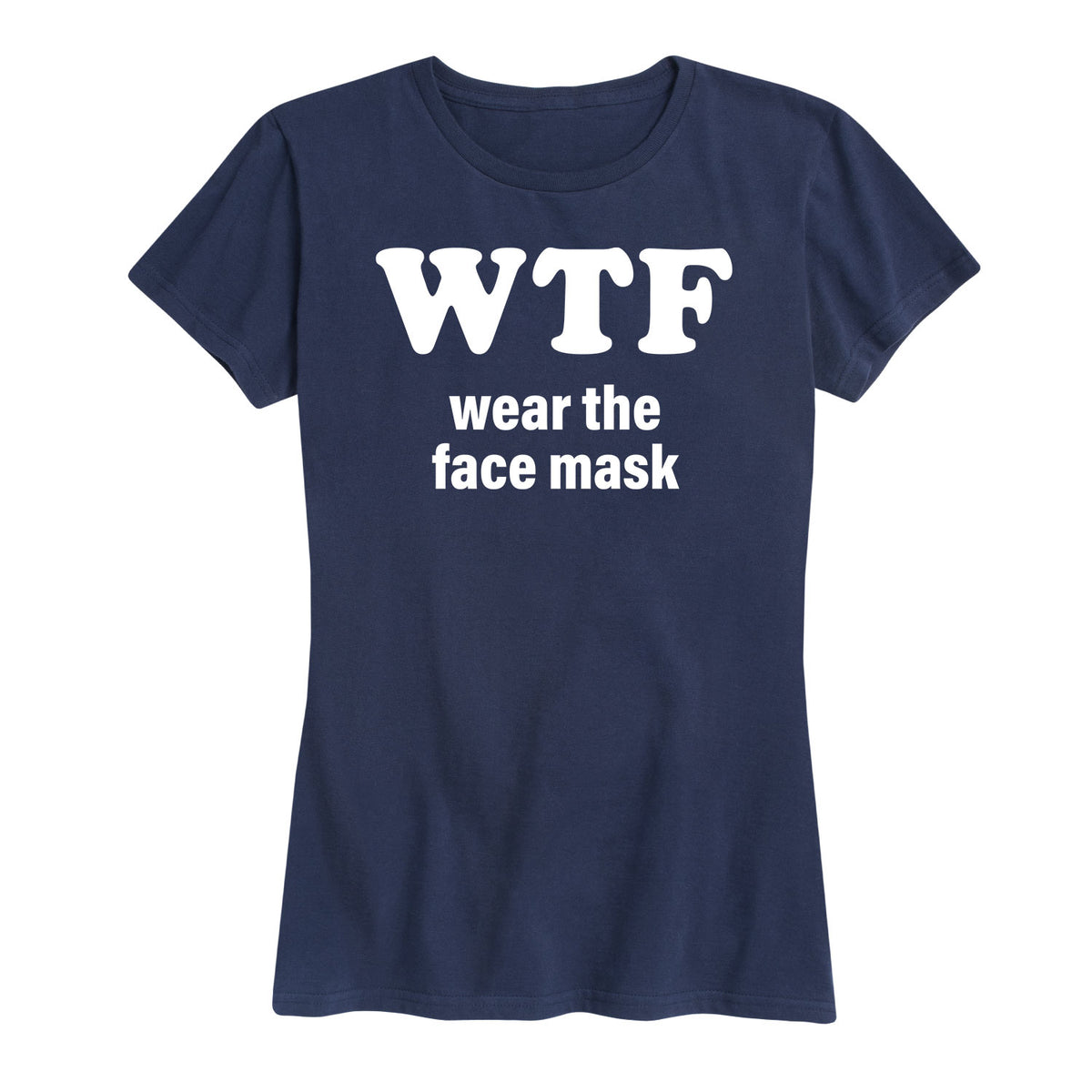 Wear The Face Mask - Women's Short Sleeve T-Shirt