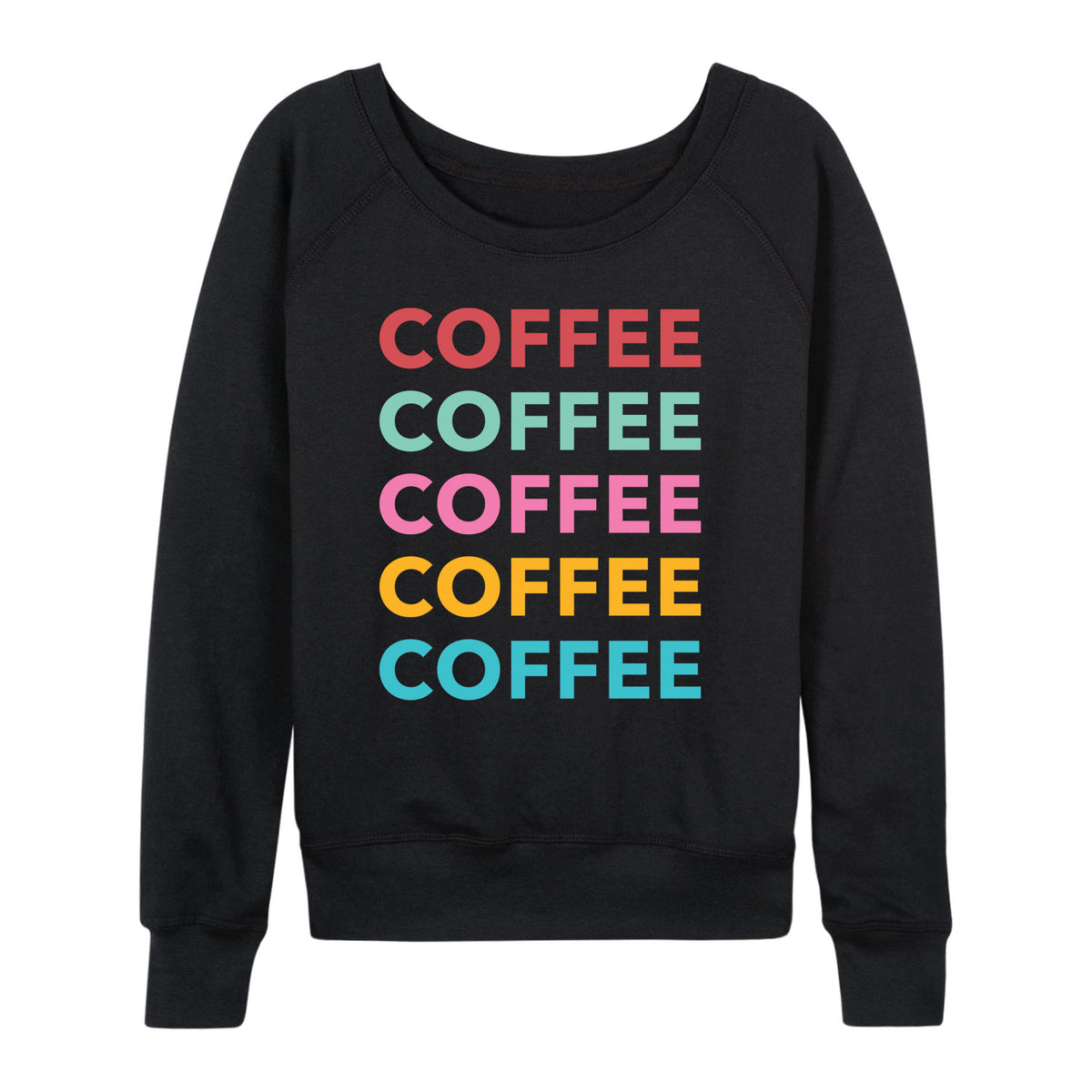 Colorful Stacked Coffee - Women's Slouchy