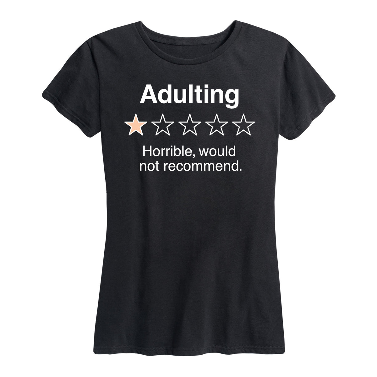 Adulting Would Not Recommend - Women's Short Sleeve T-Shirt