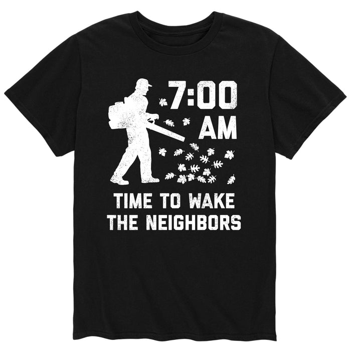 Time to Wake up the Neighbors-Men's Short Sleeve T-Shirt