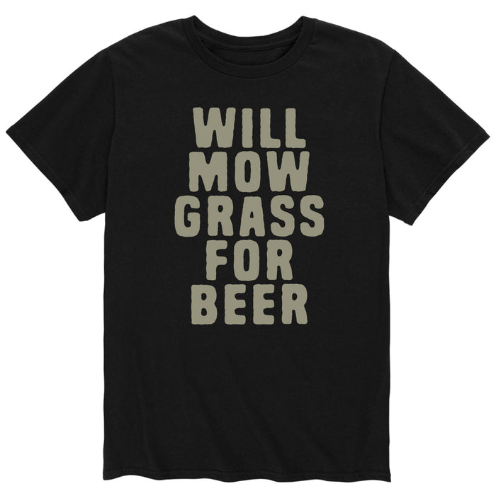 Will Mow Grass For Beer-Men's Short Sleeve T-Shirt