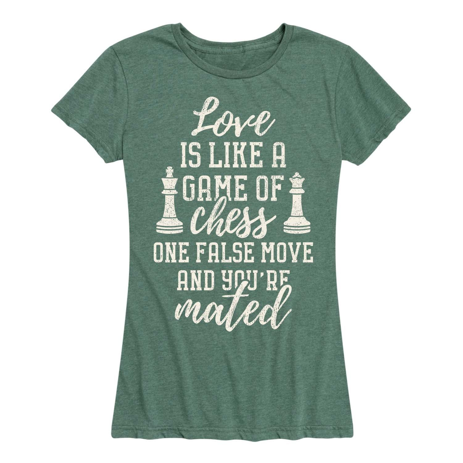 Love Is Like A Game Of Chess - Women's Short Sleeve T-Shirt