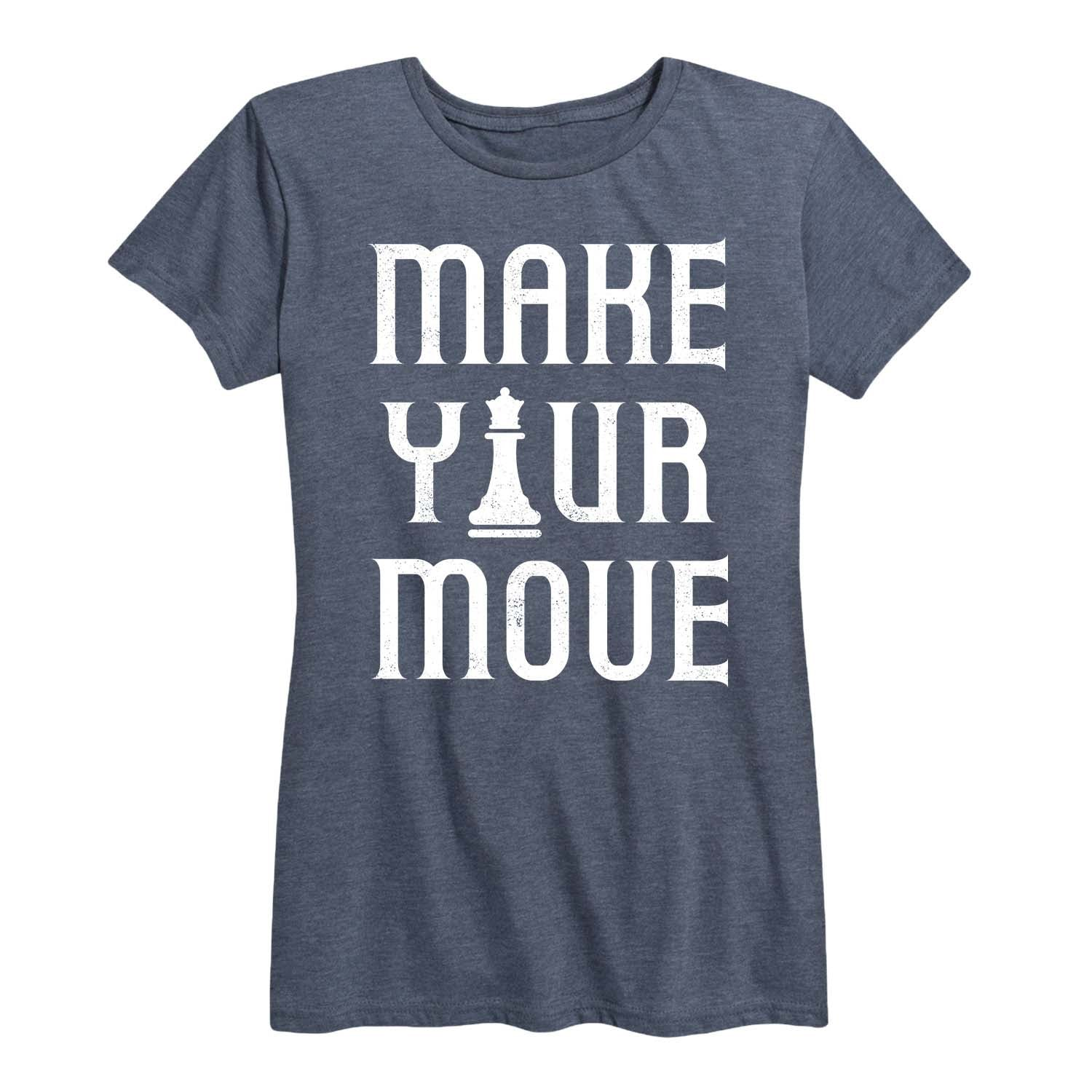 Make Your Move Chess Piece - Women's Short Sleeve T-Shirt
