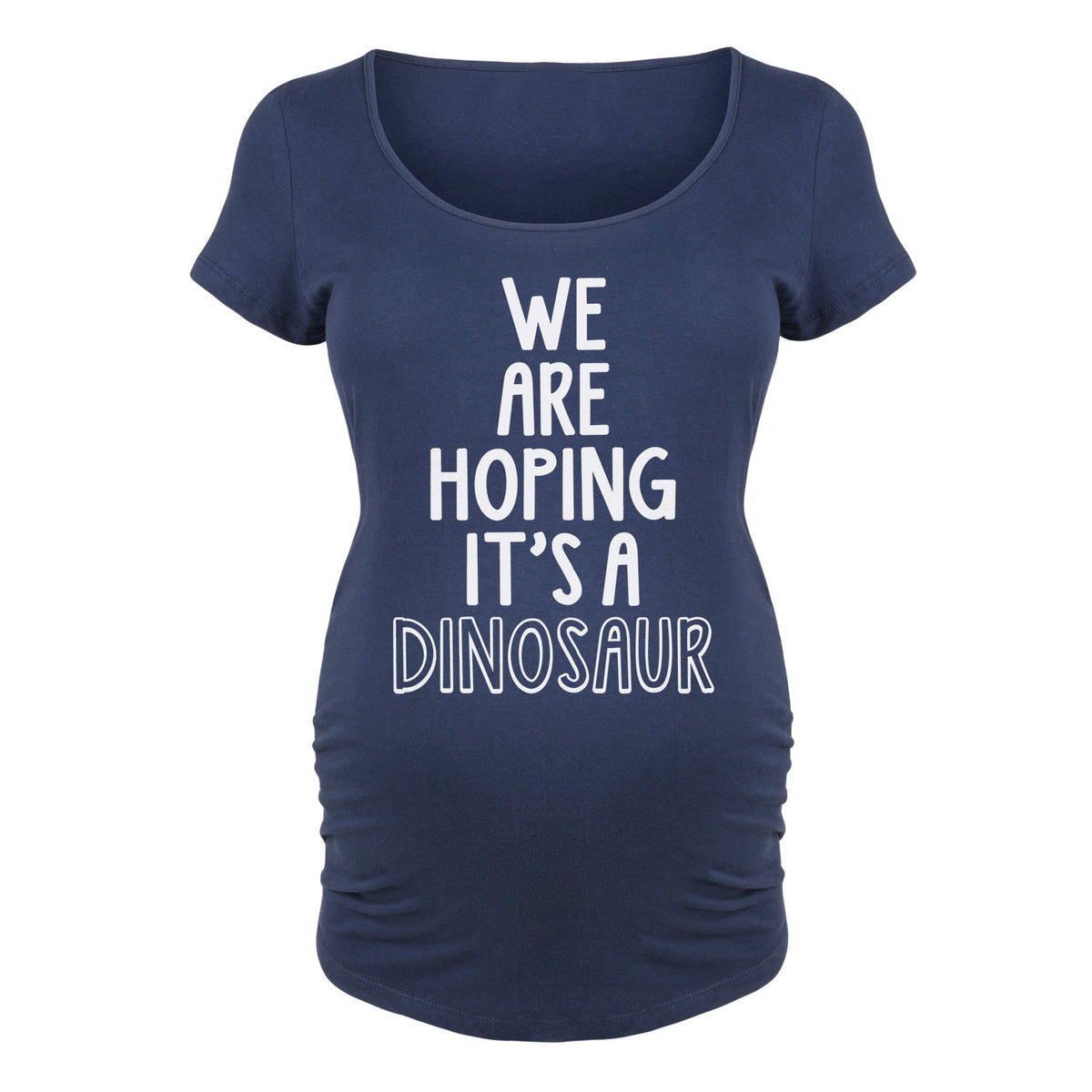 We are Hoping it's a Dinosaur - Maternity Short Sleeve T-Shirt