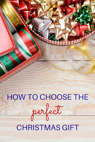 How to choose the perfect Christmas gift