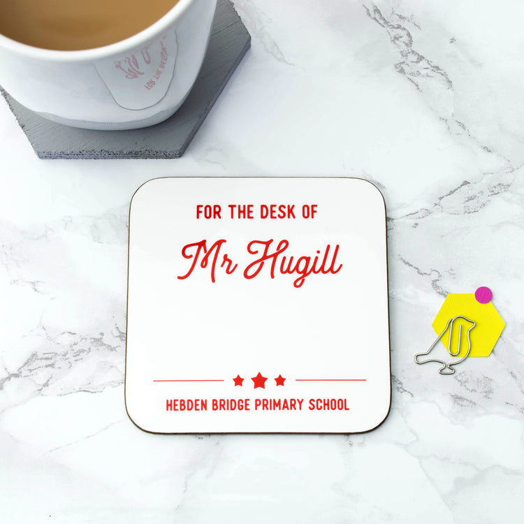 Personalised 'For The Desk Of' Teacher's Coaster