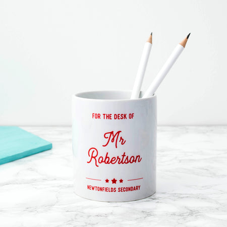 Personalised 'For The Desk Of' Teacher's Desk Tidy
