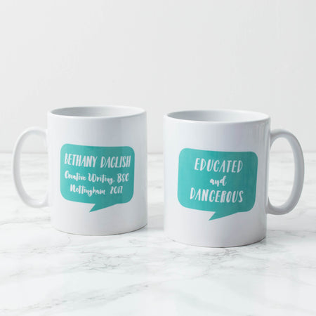 Personalised 'Educated and Dangerous' Mug