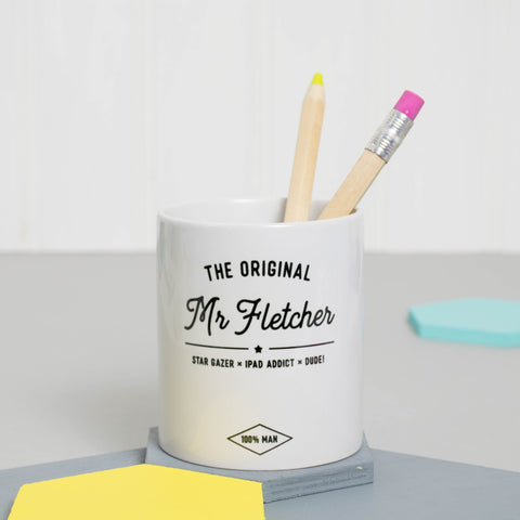 Personalised 'The Original Mr…' Pen Pot