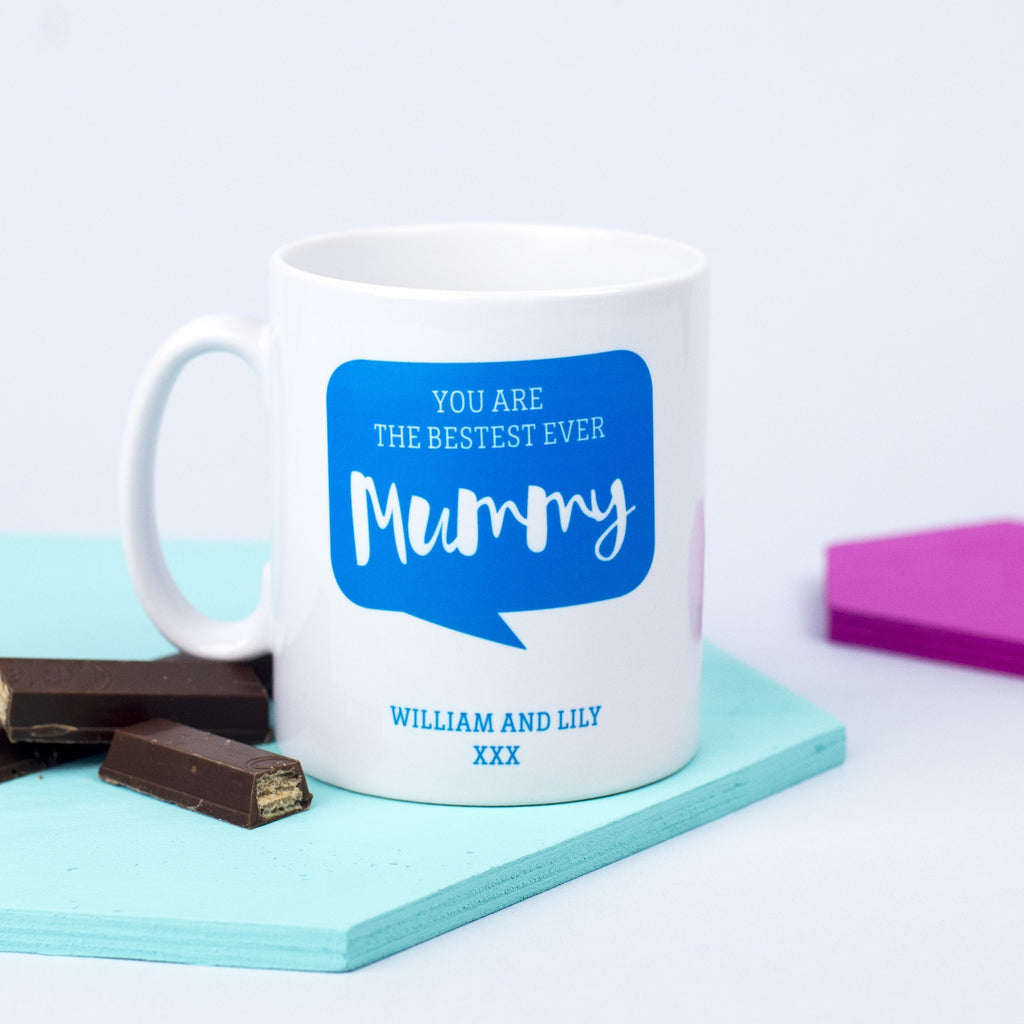 Personalised 'Bestest Ever Mummy' Mug
