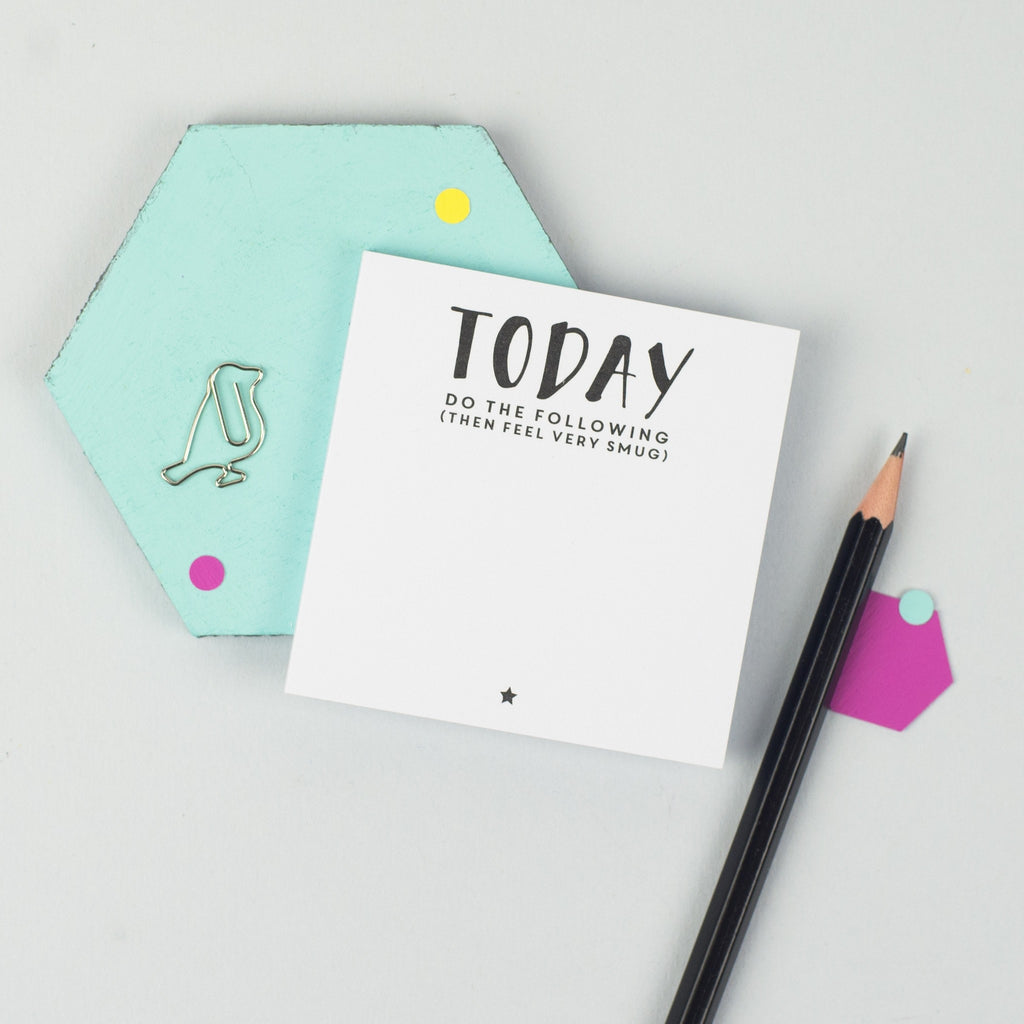 'Today....Do The Following' Sticky Notes